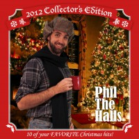 Phil the Halls - Christmas album